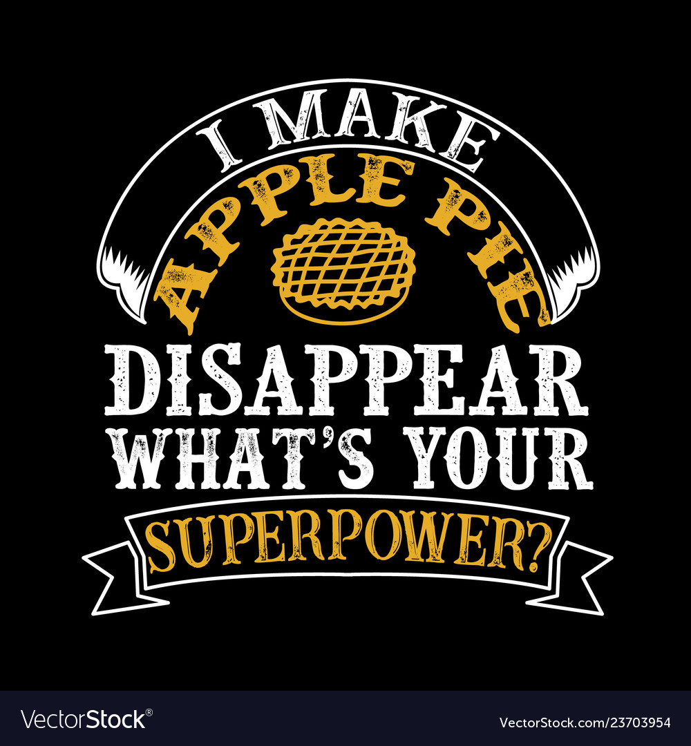 Food and drink superpower quote good for print