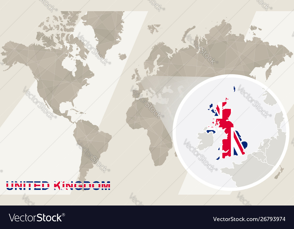 Zoom On United Kingdom Map And Flag World Map Vector Image