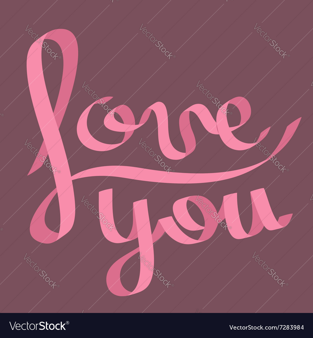 Pink satin ribbon in shape word love you