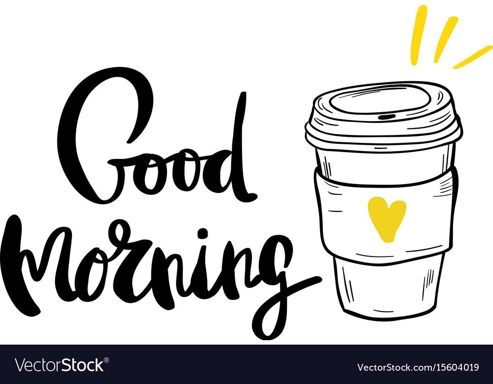 Postcard good morning coffee calligraphy