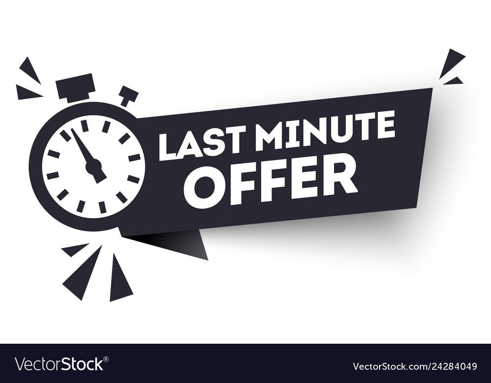 Black last minute offers now advertisement label