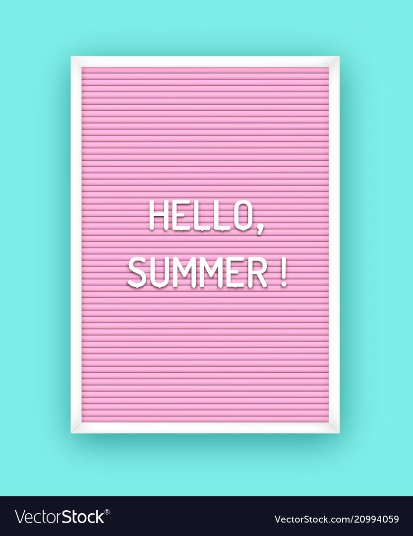 Hello summer letterboard