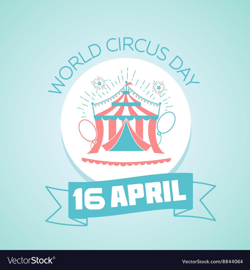 16 April World Circus Day