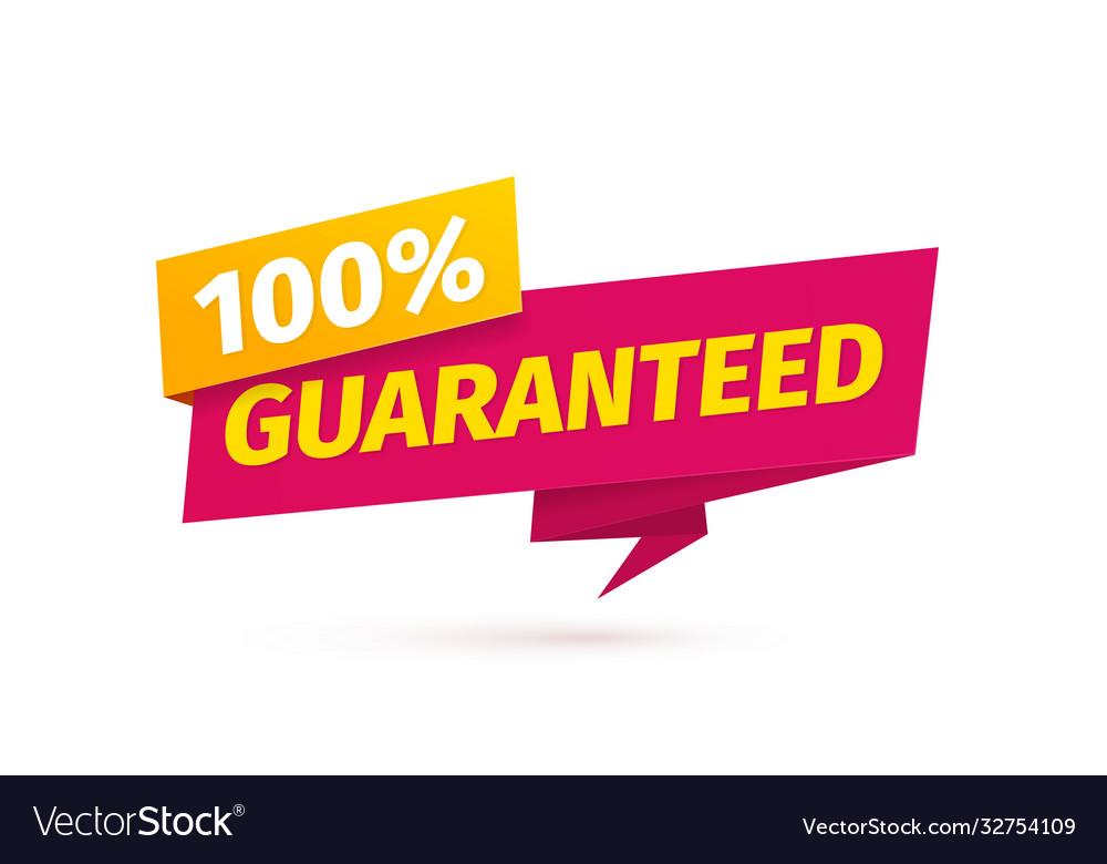 100 percent guaranteed satisfaction tag on