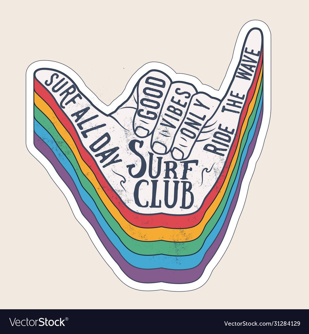 Surfer shaka hand gesture sign vintage styled