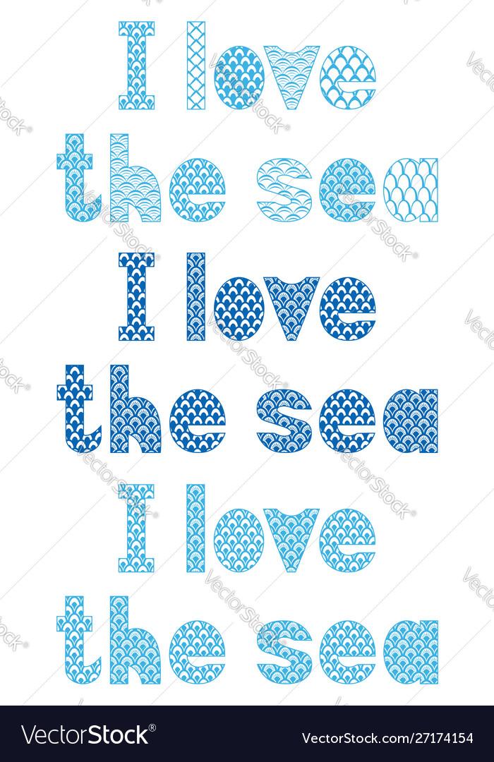 Inscription in blue and white i love sea