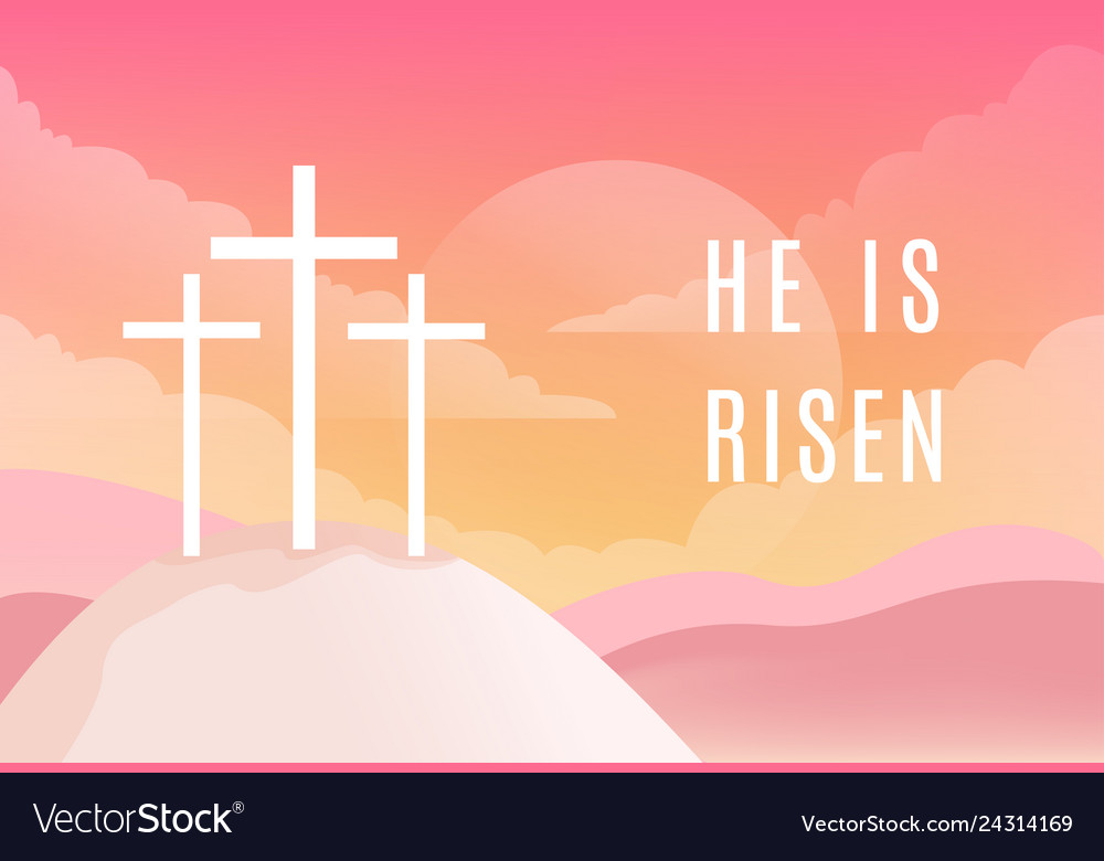 Three crosses on golgotha mountain he is riseb