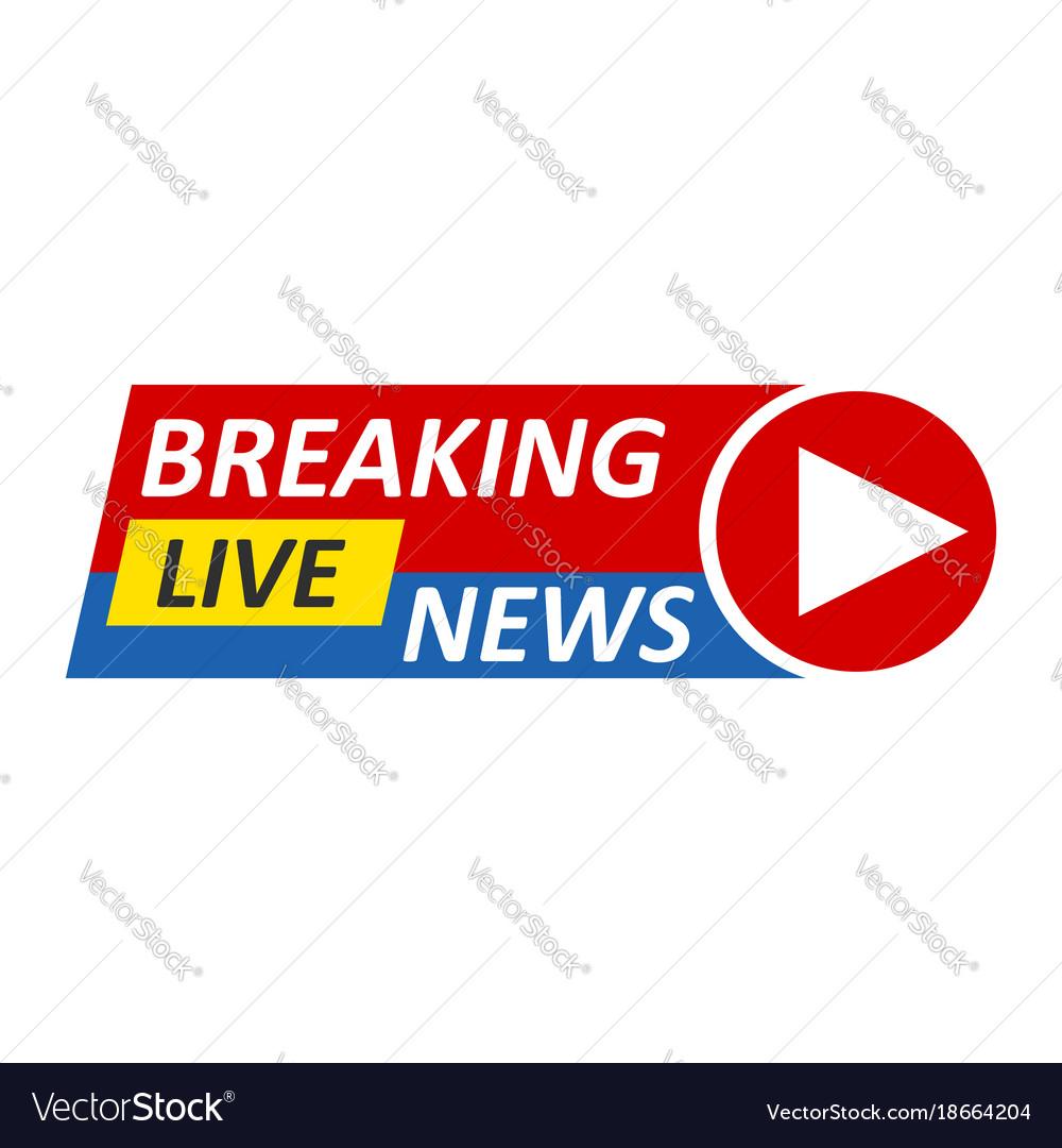 Breaking news logo live bannertv news mass media