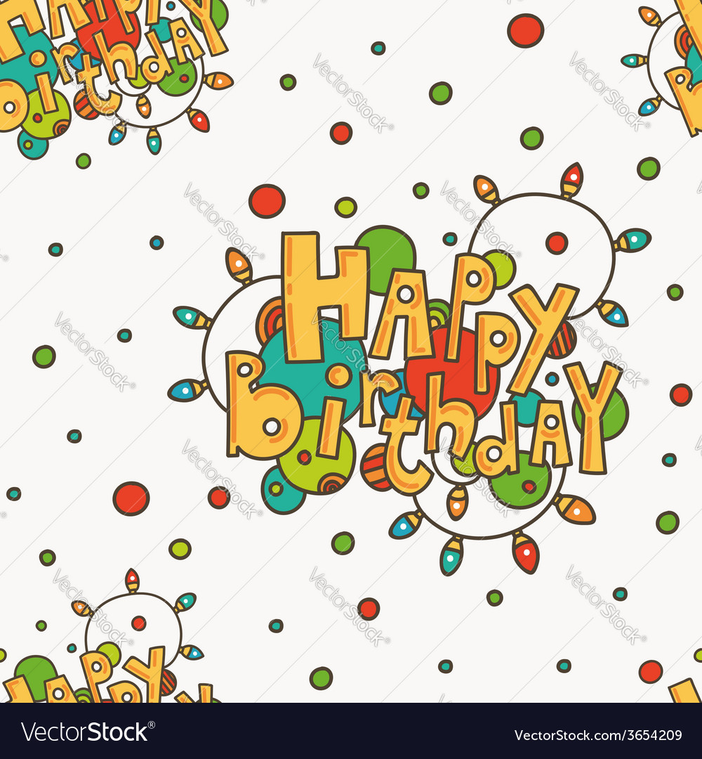 Seamless Pattern With Happy Birthday Greetings Vector Image