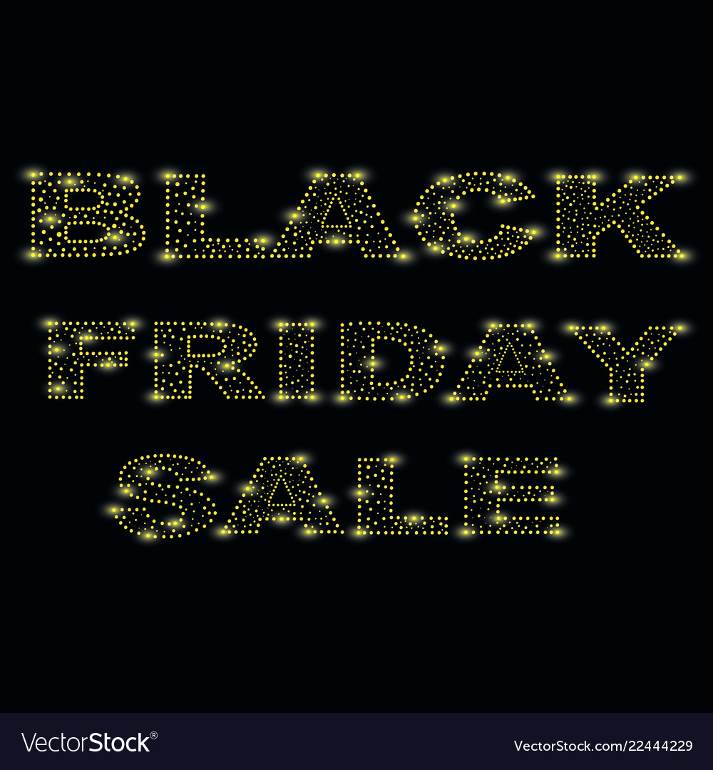 Black friday is one of the brightest fridays of