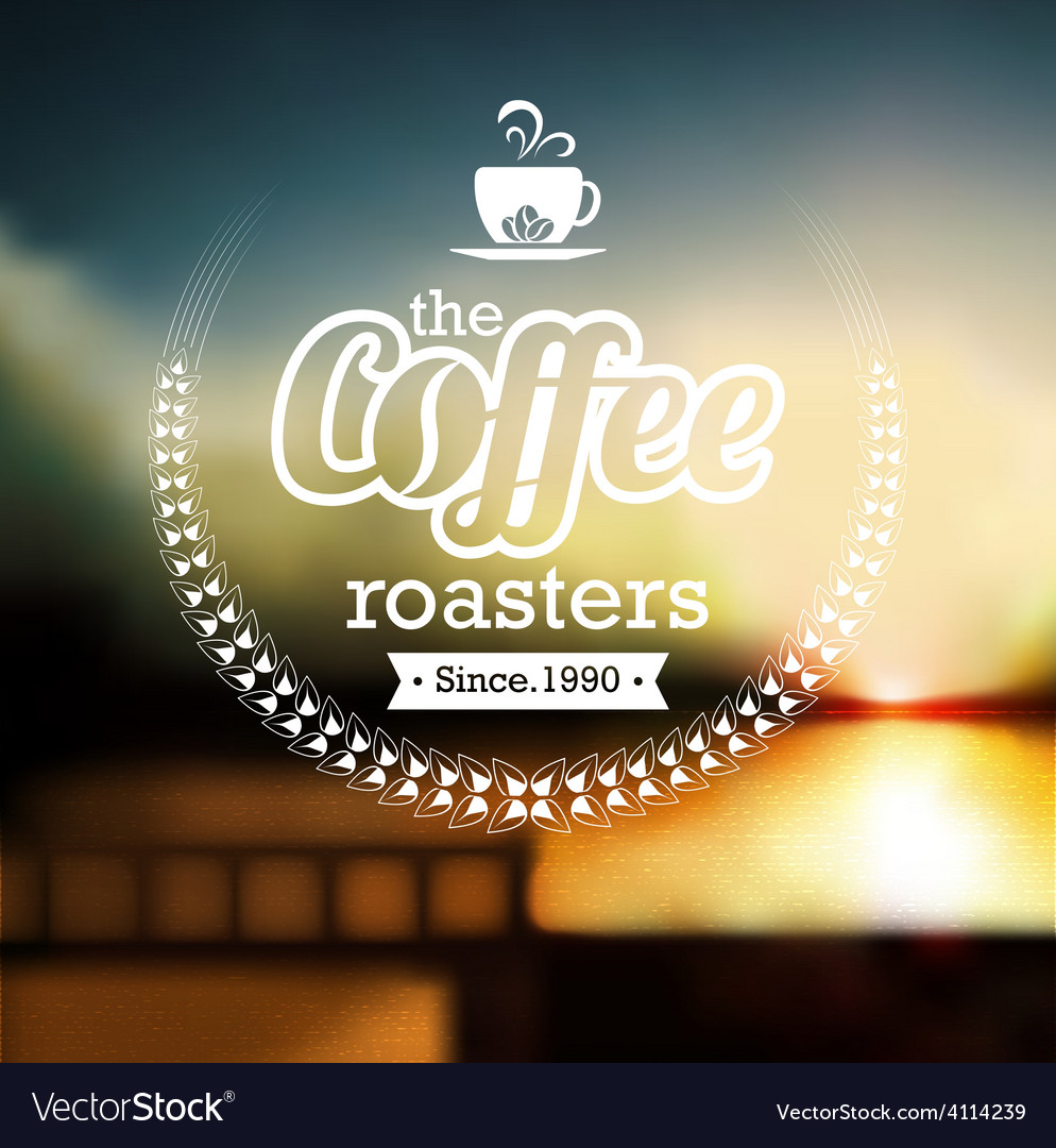 Coffee label design over blurred background