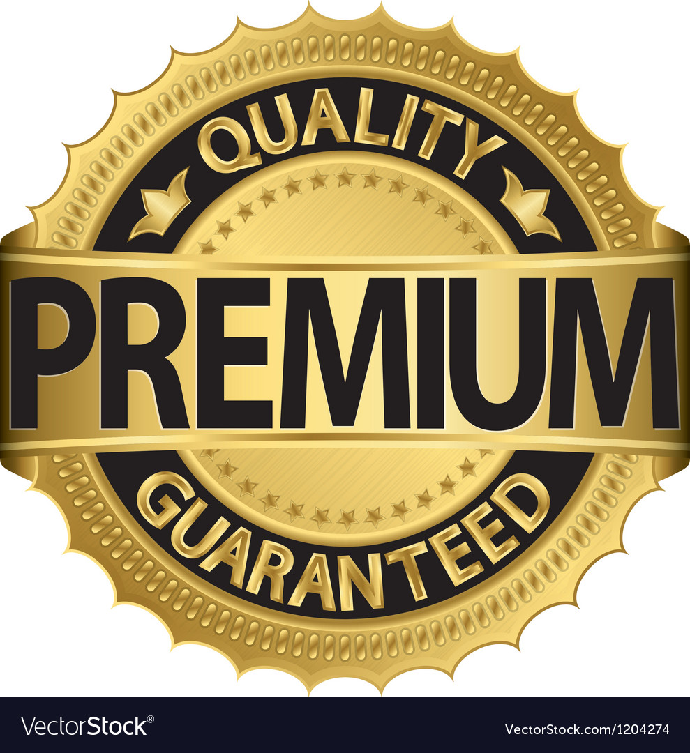 805c3e3b3765 Premium Quality guaranteed golden label Royalty Free Vector