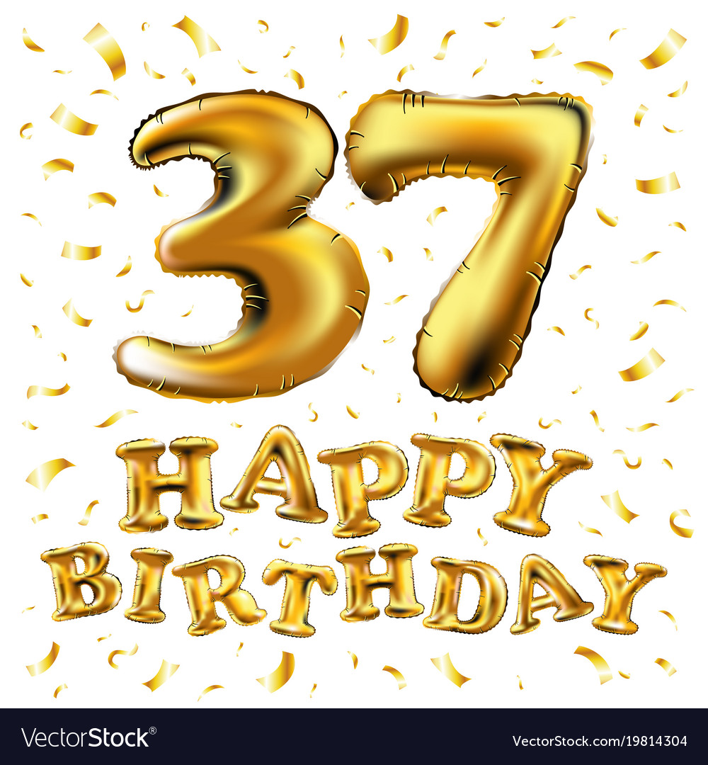 Happy Birthday 37th Celebration Gold Balloons And Vector Image