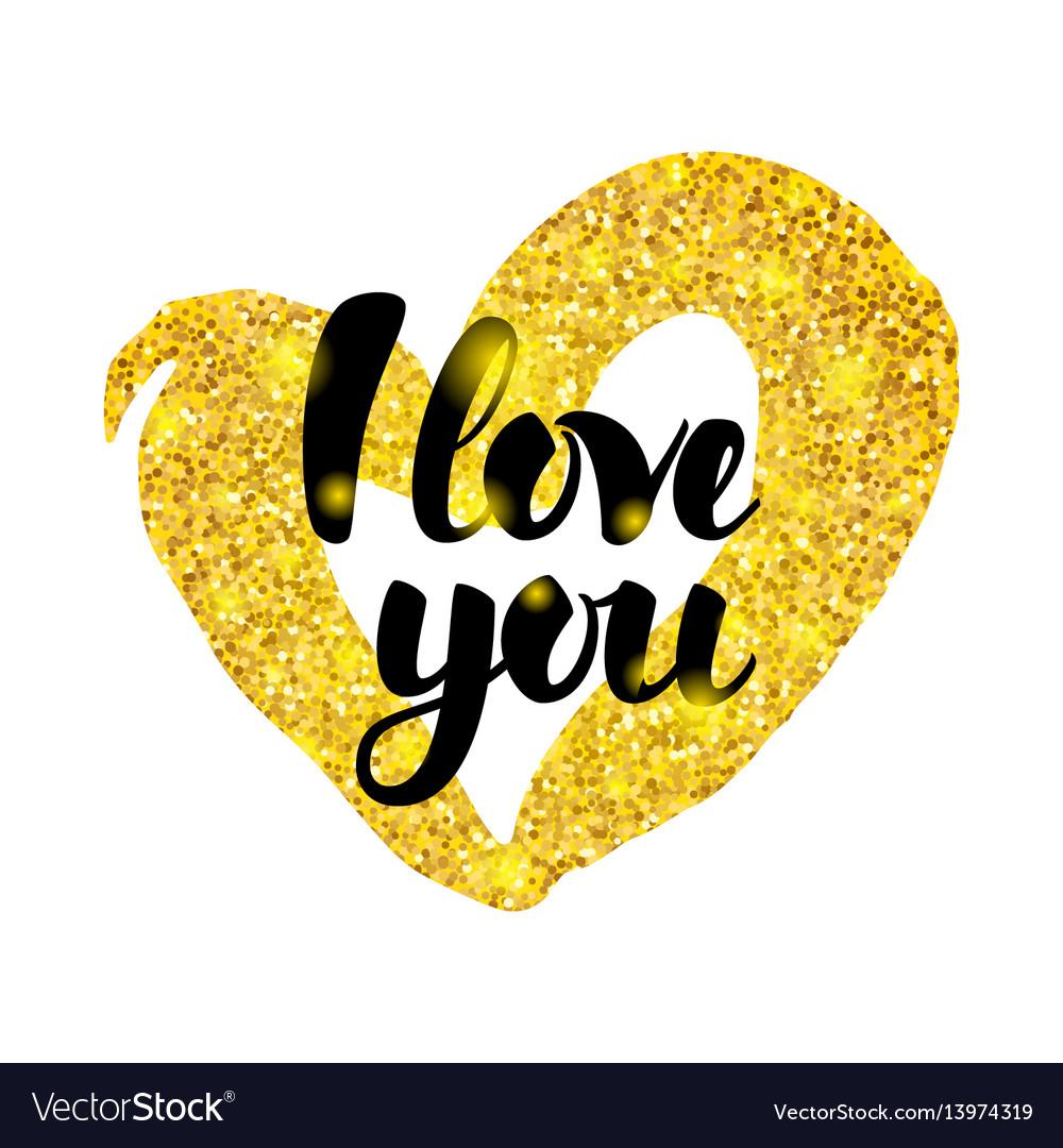 I love you gold inscription