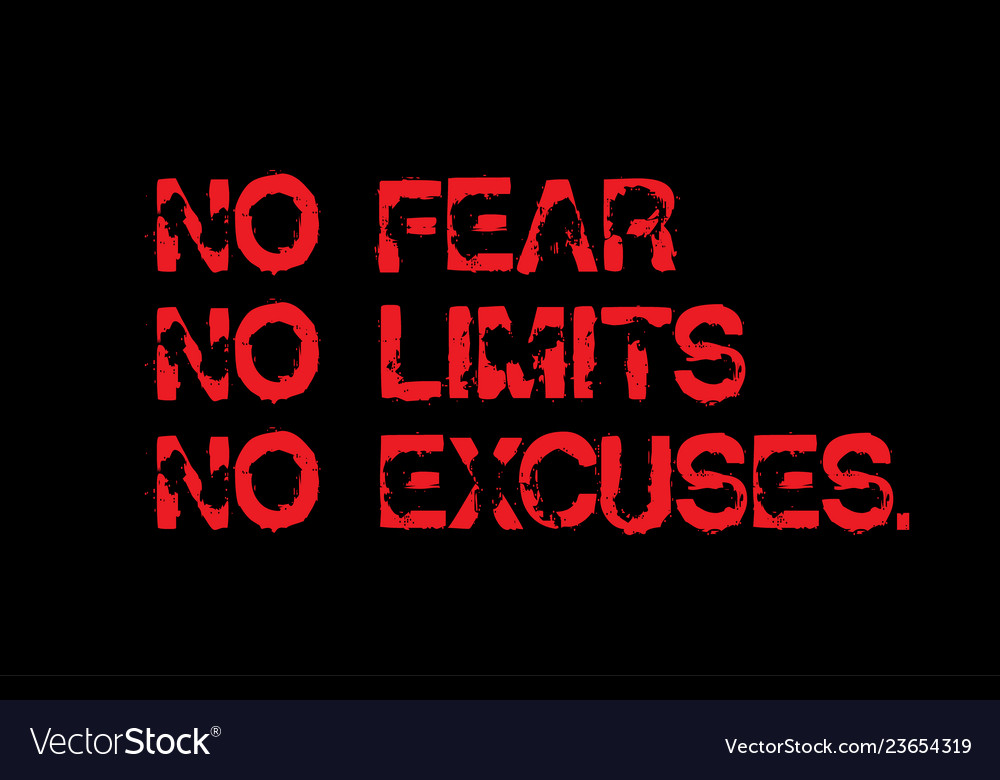 no-fear-no-limits-no-excuses-motivation-