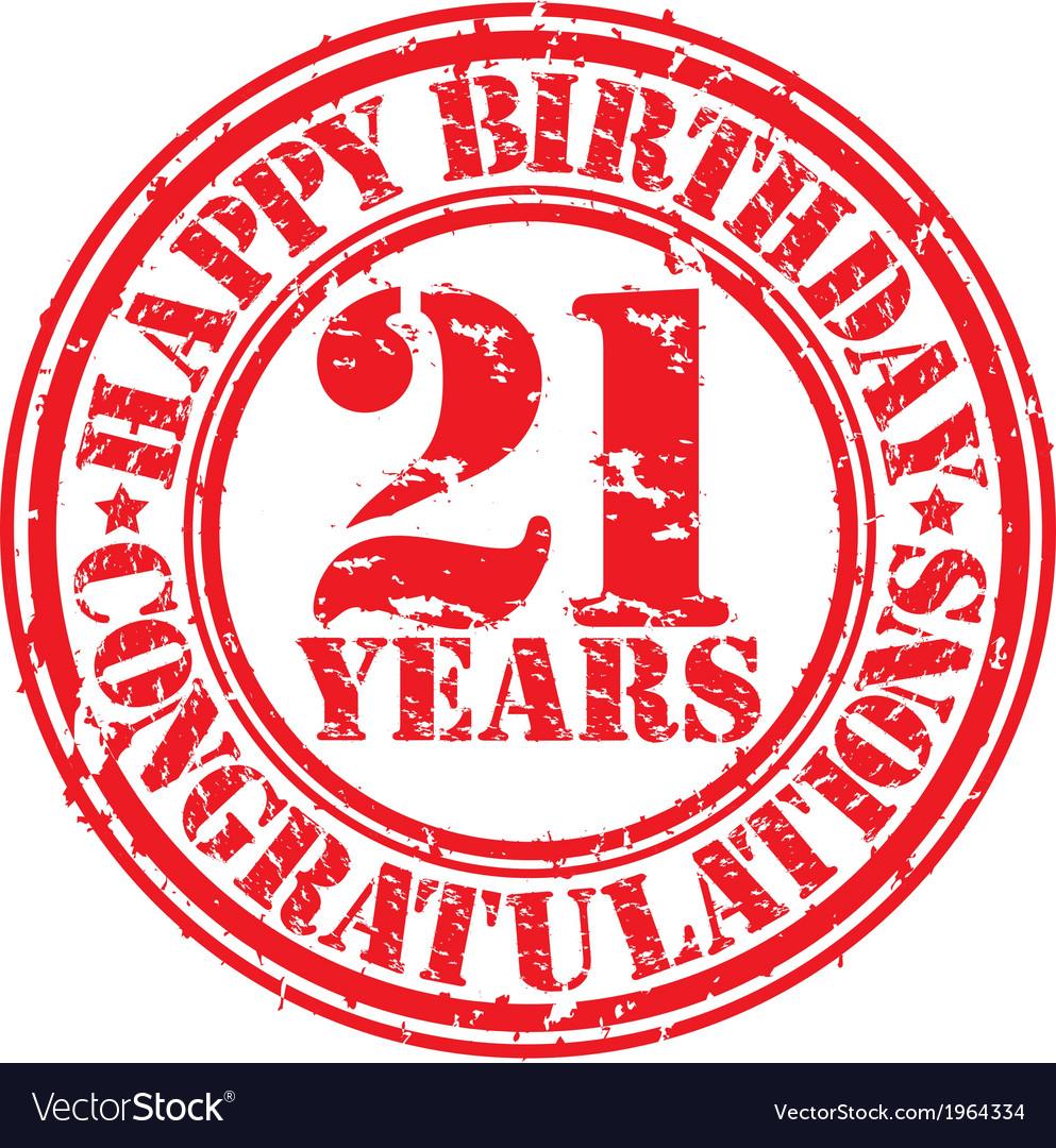 Happy birthday 21 years grunge rubber stamp vector image