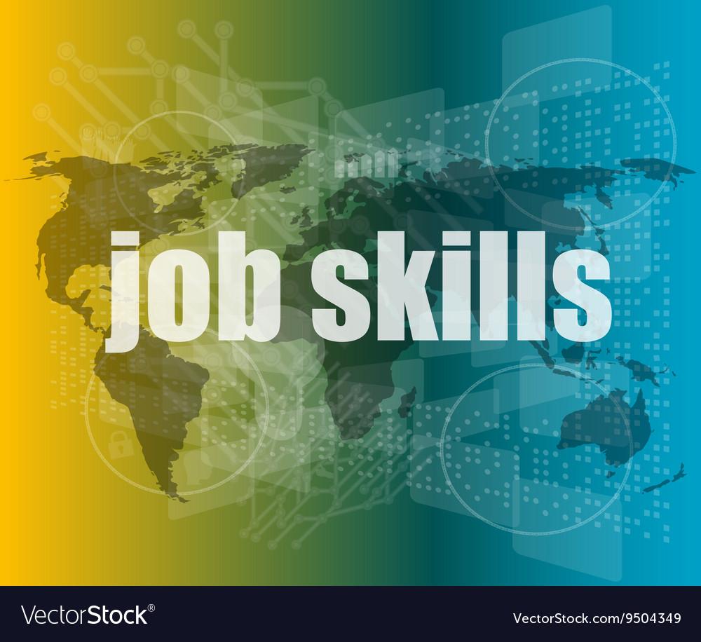 Words job skills on digital screen business