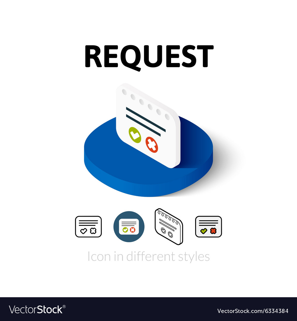 Request icon in different style Royalty Free Vector Image