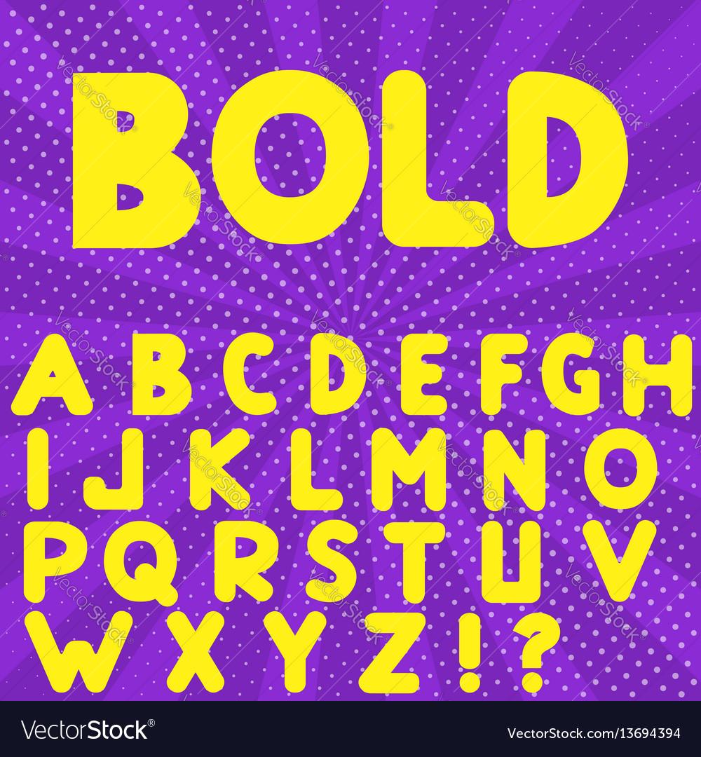 Bold hand drawn alphabet