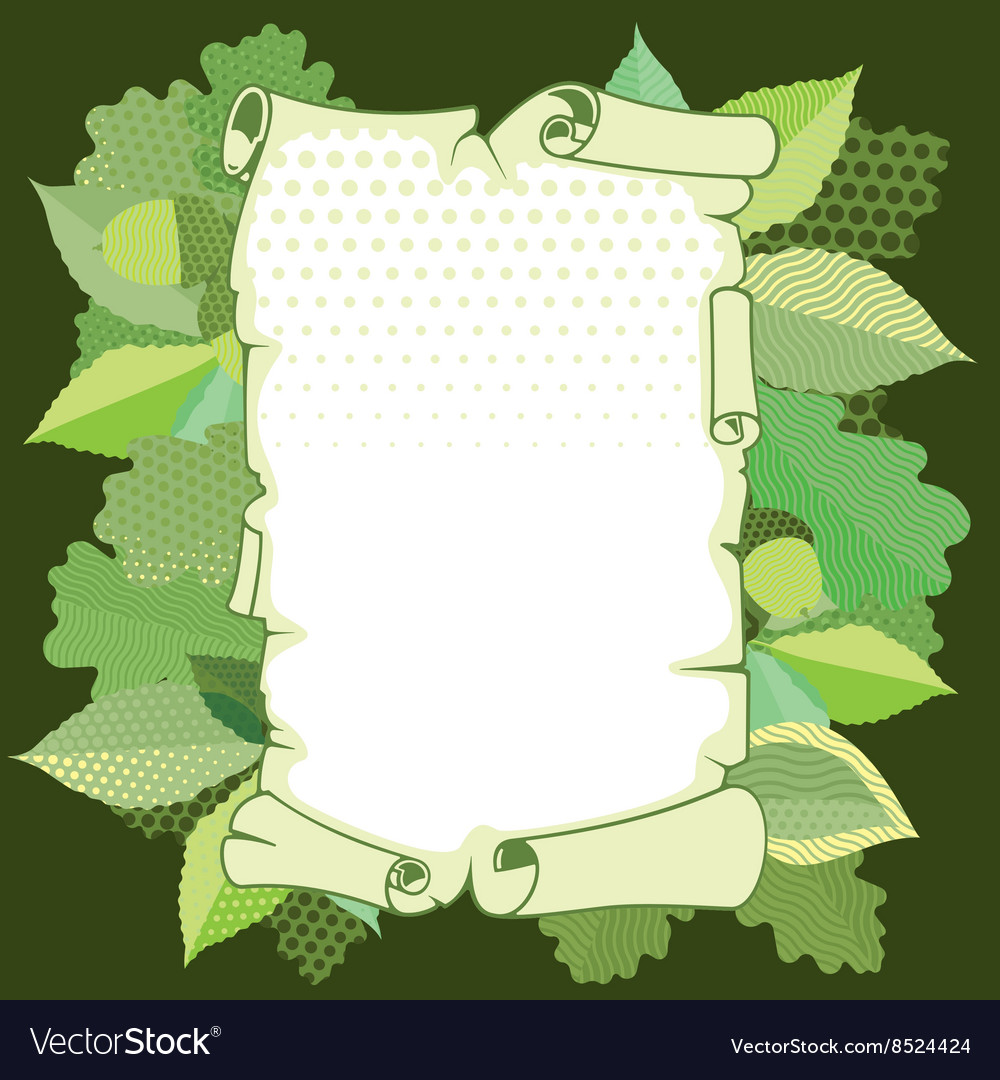 Scroll old paper in a frame of leaves vector image