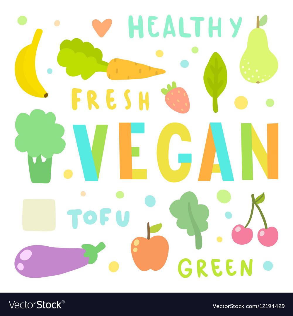 Vegan Vegetables and fruits