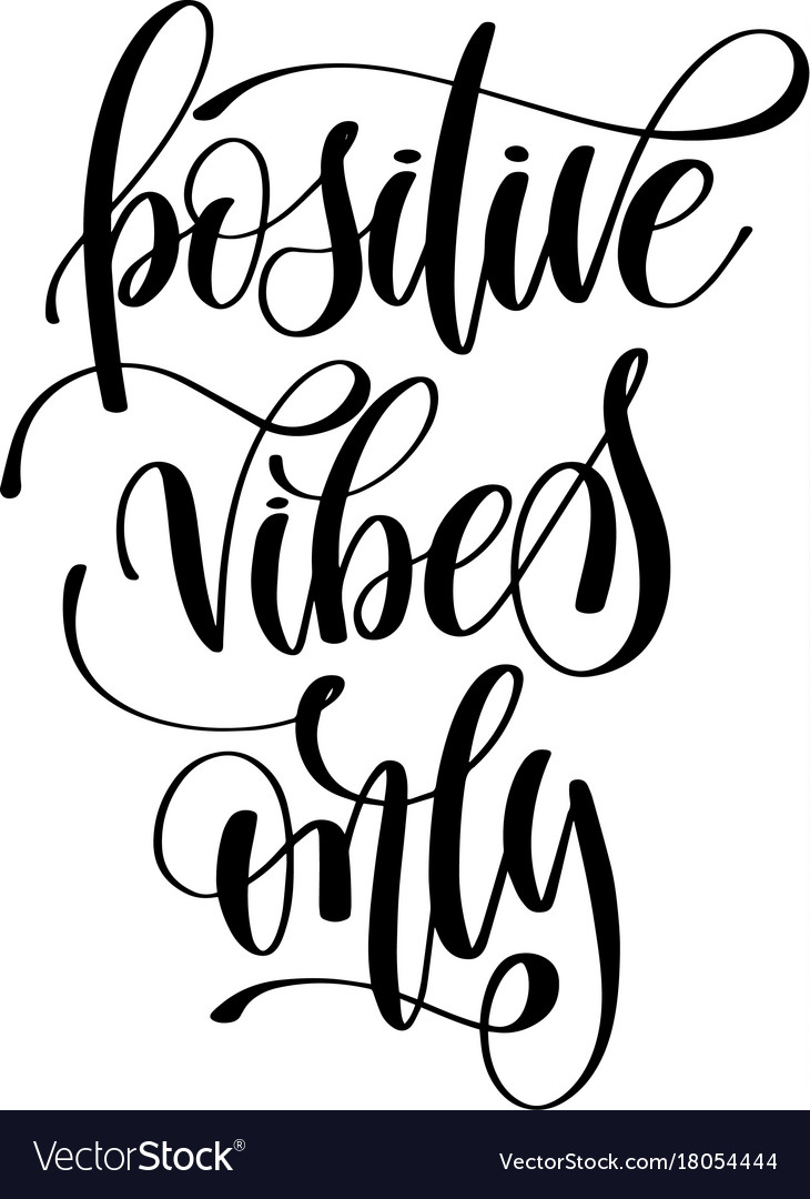 Positive vibes only hand written lettering