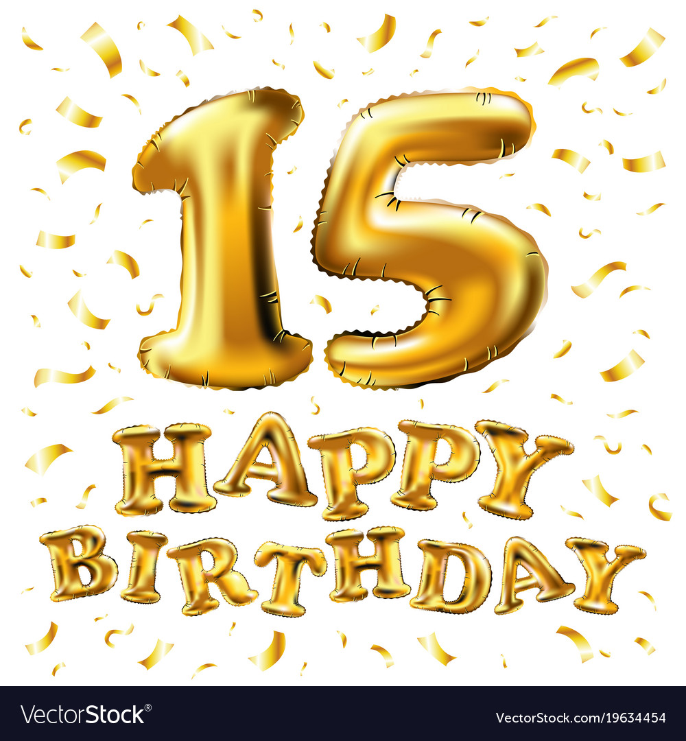 15th Birthday Celebration With Gold Balloons And Vector Image