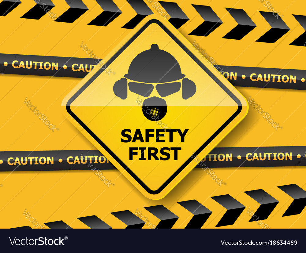 Safety First Background Royalty Free Vector Image