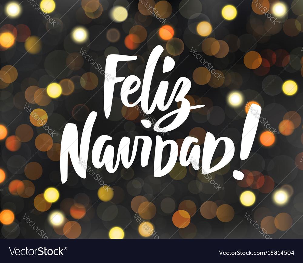Merry Christmas In Spanish.Feliz Navidad Spanish Merry Christmas Text