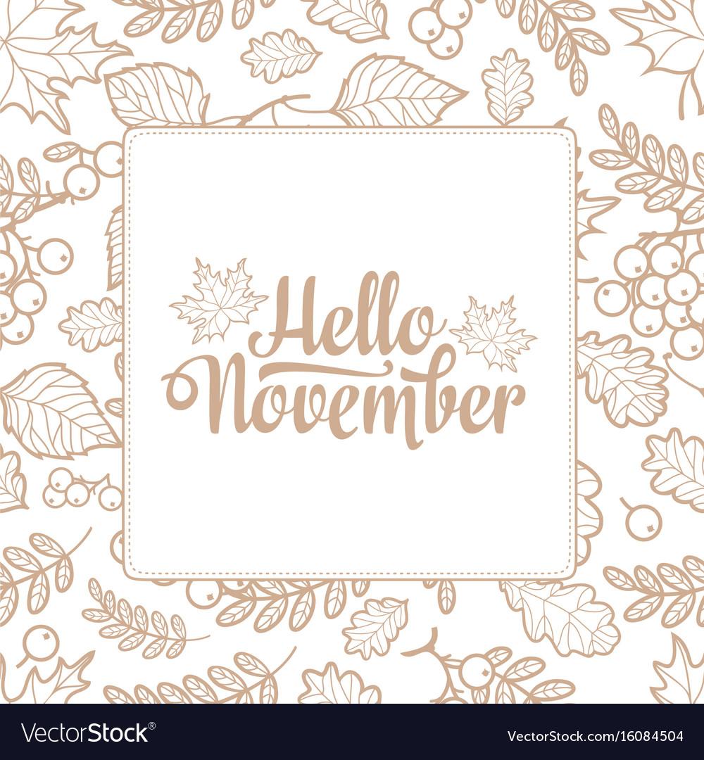 Hello november autumn leaf ornamental frame
