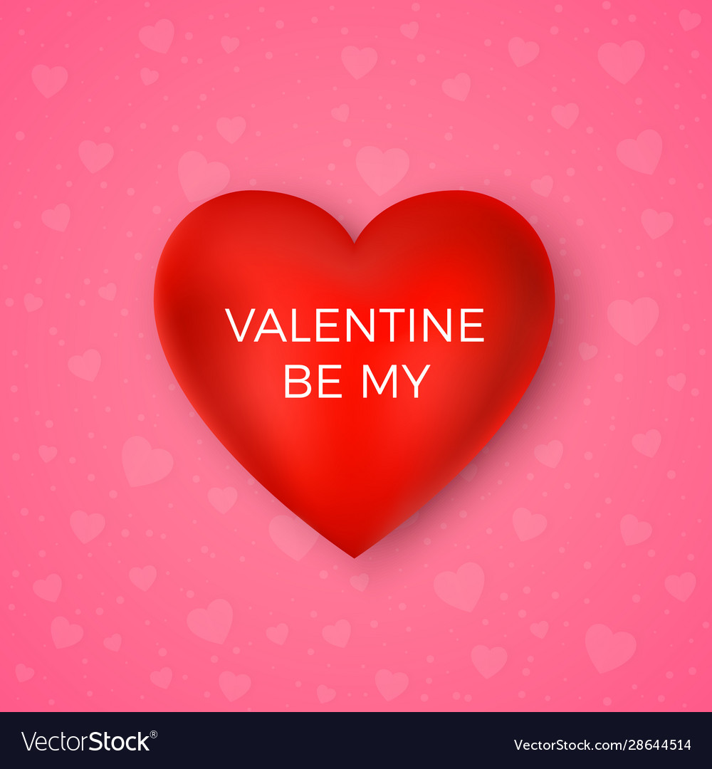 Valentines day greeting card be my valentine red
