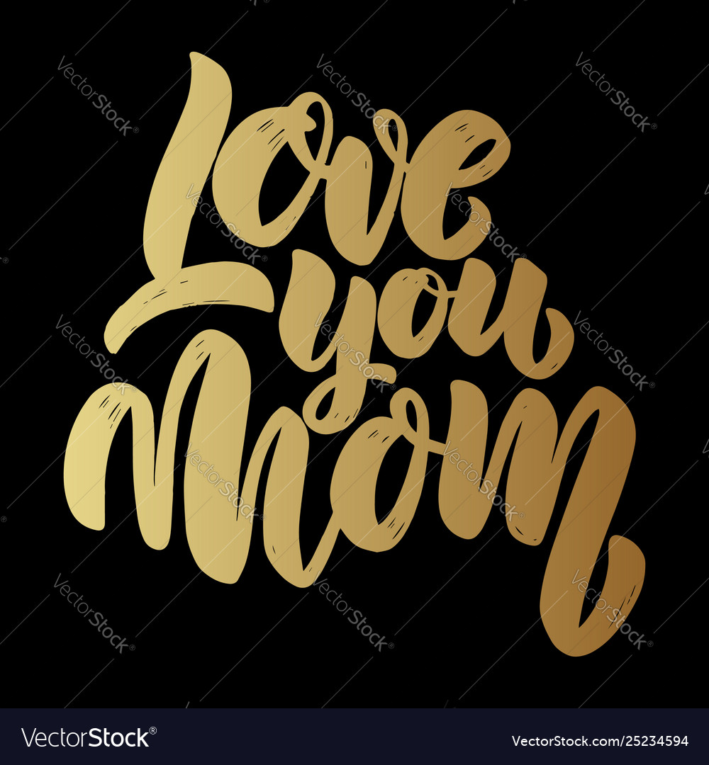 Love you mom text lettering phrase for poster