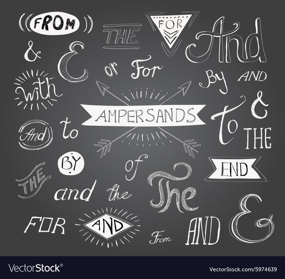 Vintage hand lettered ampersands and catchwords