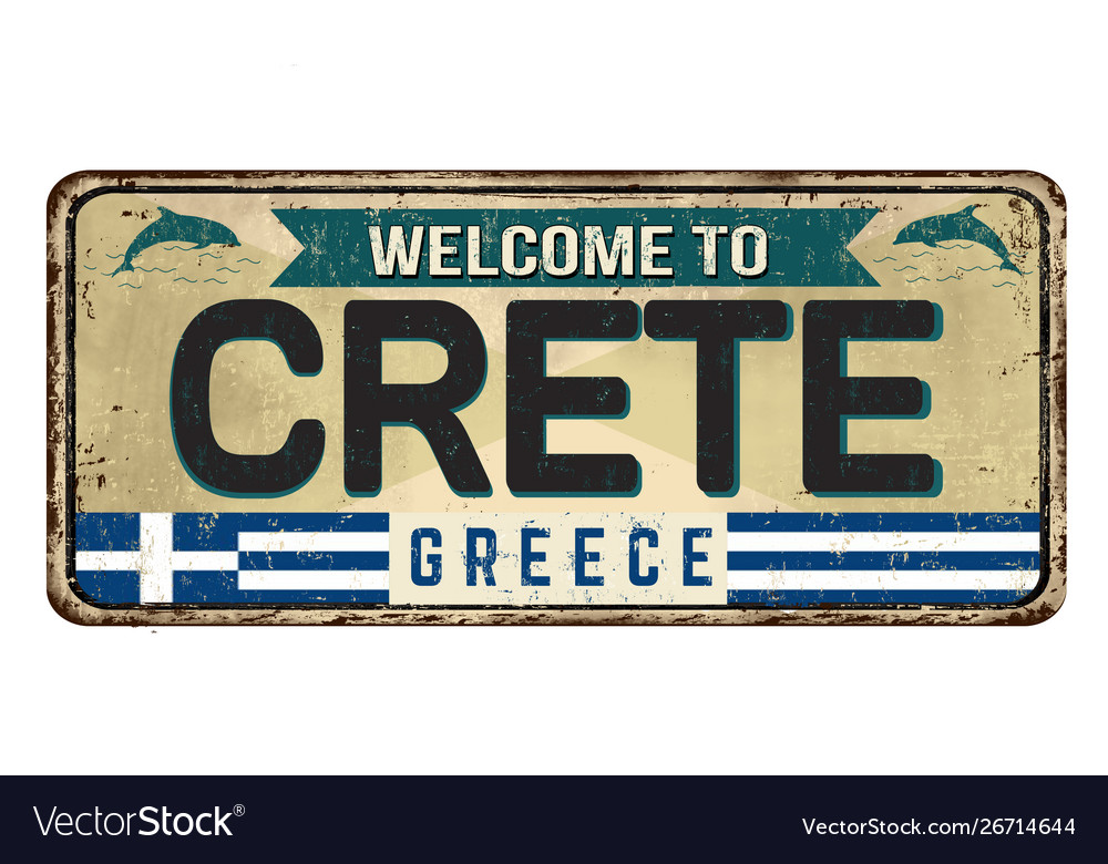 Welcome to crete vintage rusty metal sign