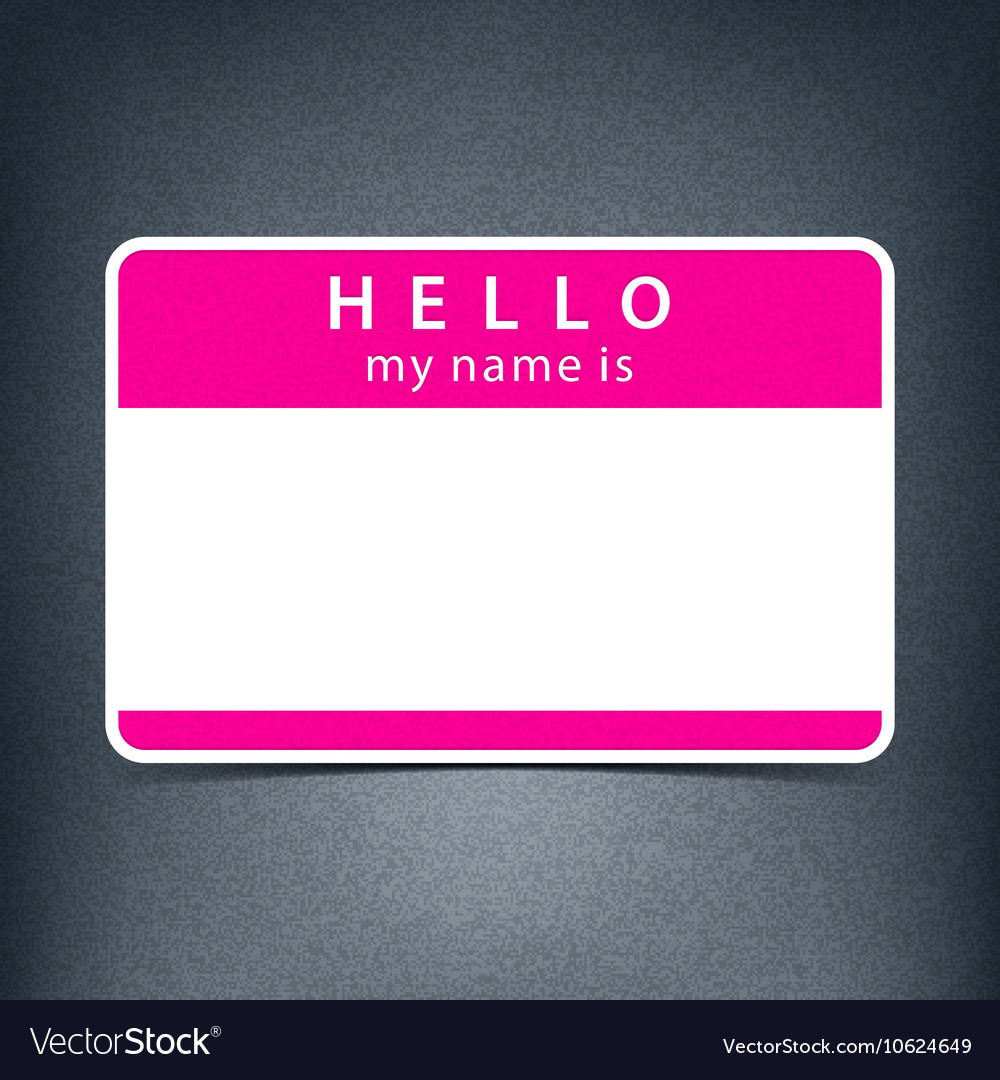 Blank name tag sticker HELLO Royalty Free Vector Image