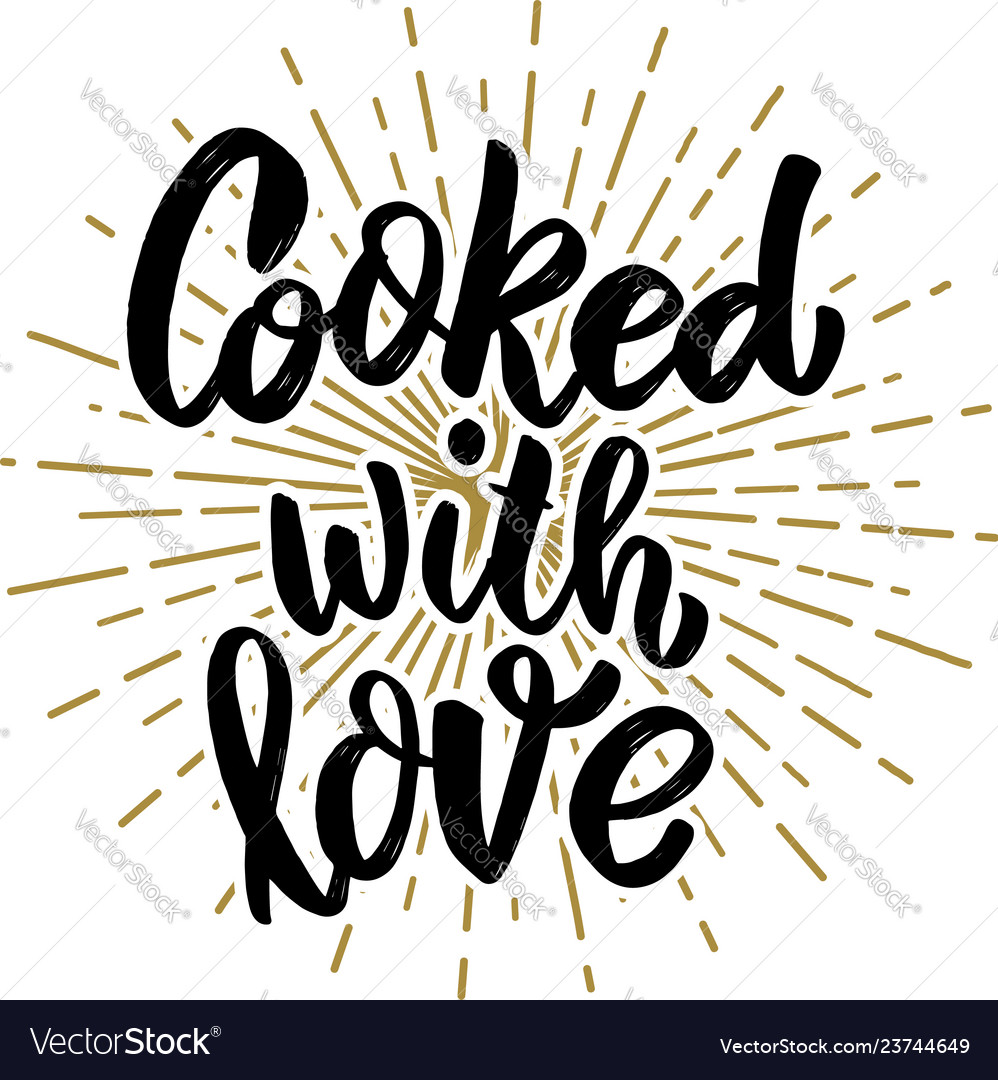Cooked with love lettering phrase on white