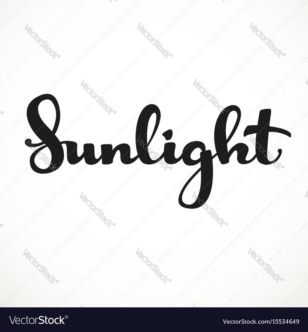 Sunlight calligraphic inscription on a white
