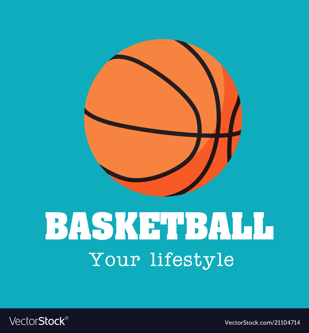 Basketball your lifestyle basketball background ve