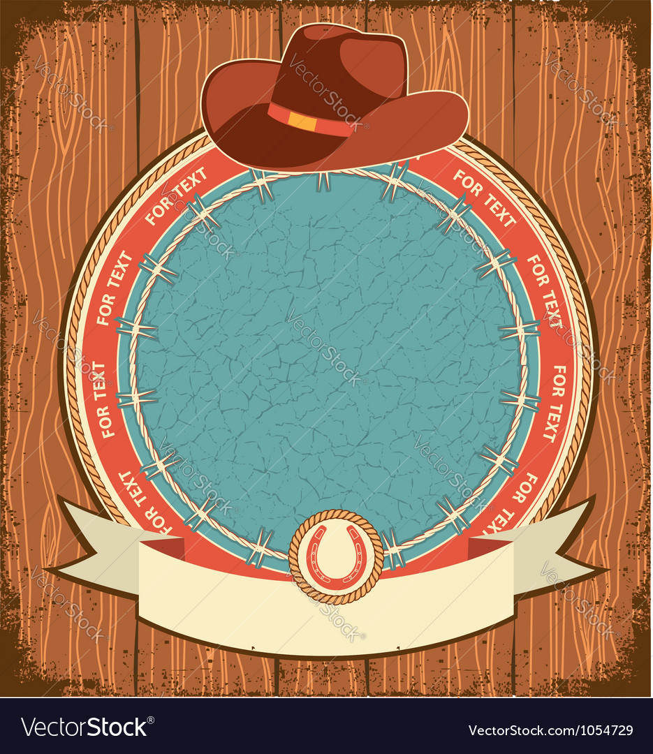 Western label background with cowboy hat on old