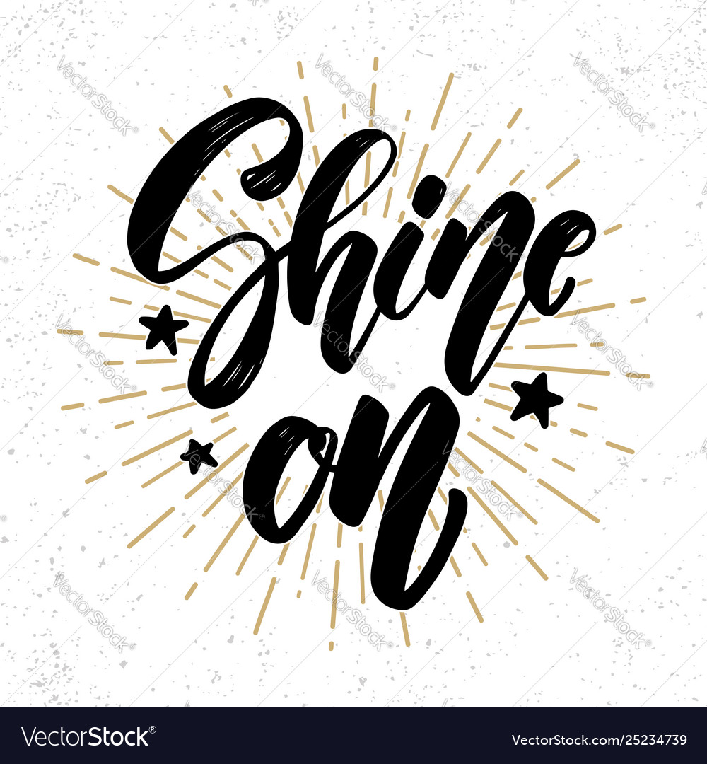 Shine on lettering phrase for postcard banner