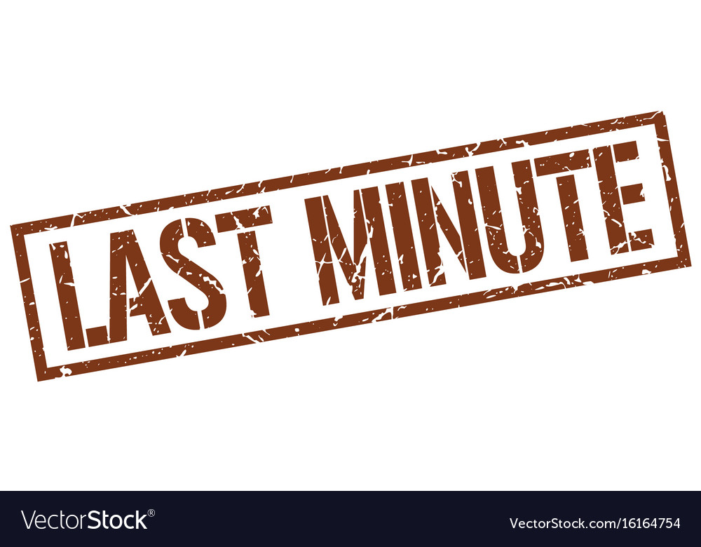 Last minute stamp Vector Image