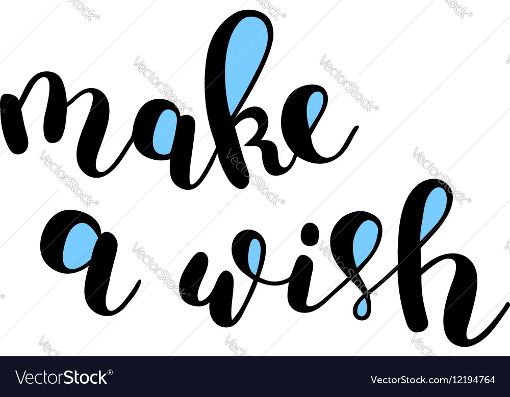 Make a wish Brush lettering