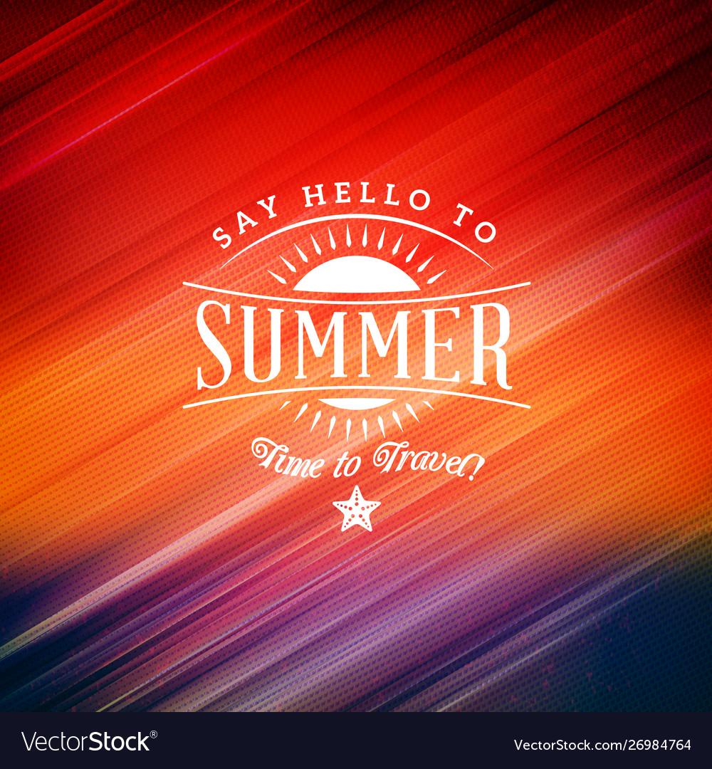 Summer holidays poster typographic summer badge