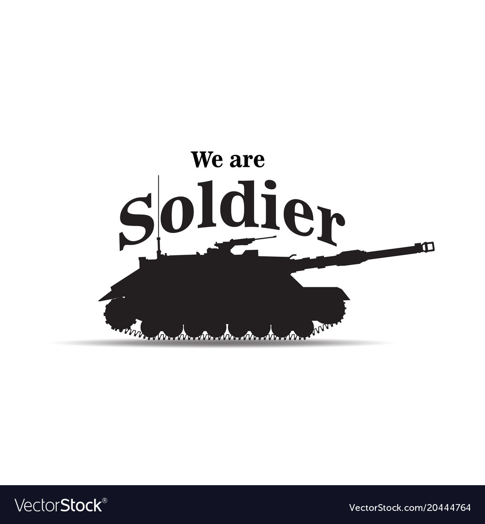We are soldier tank background image vector image