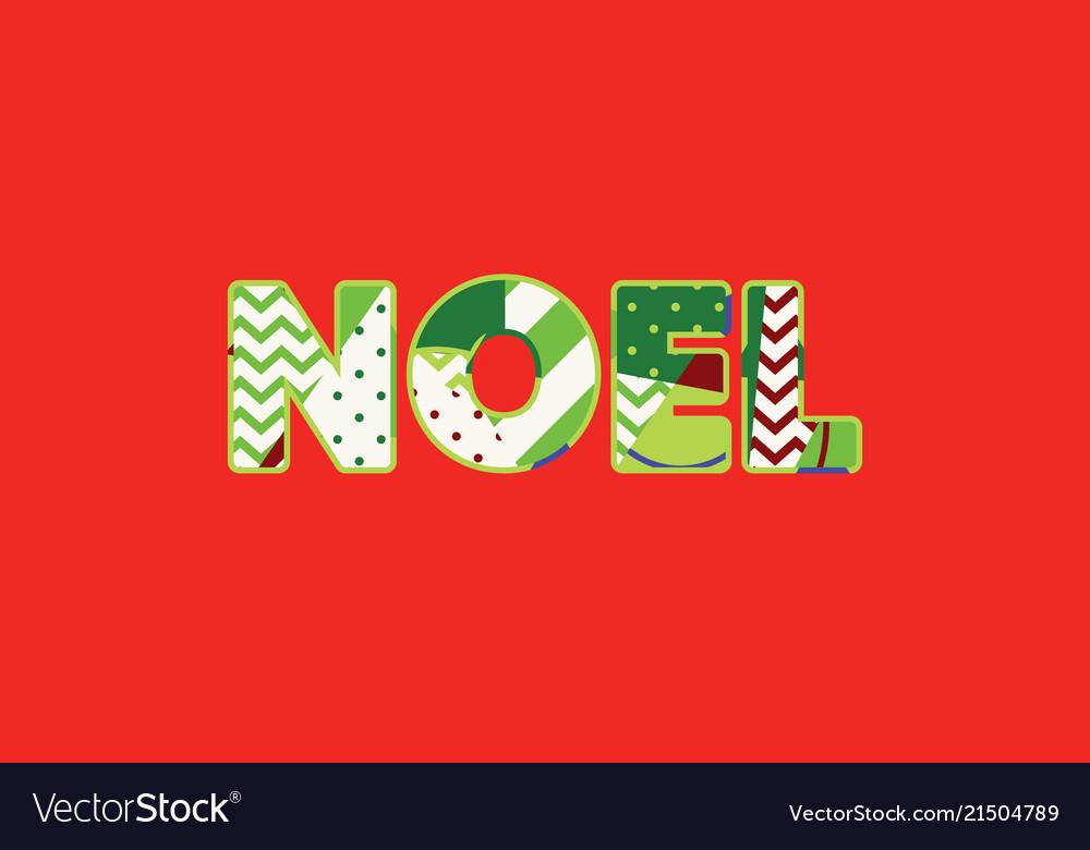 Noel concept word art