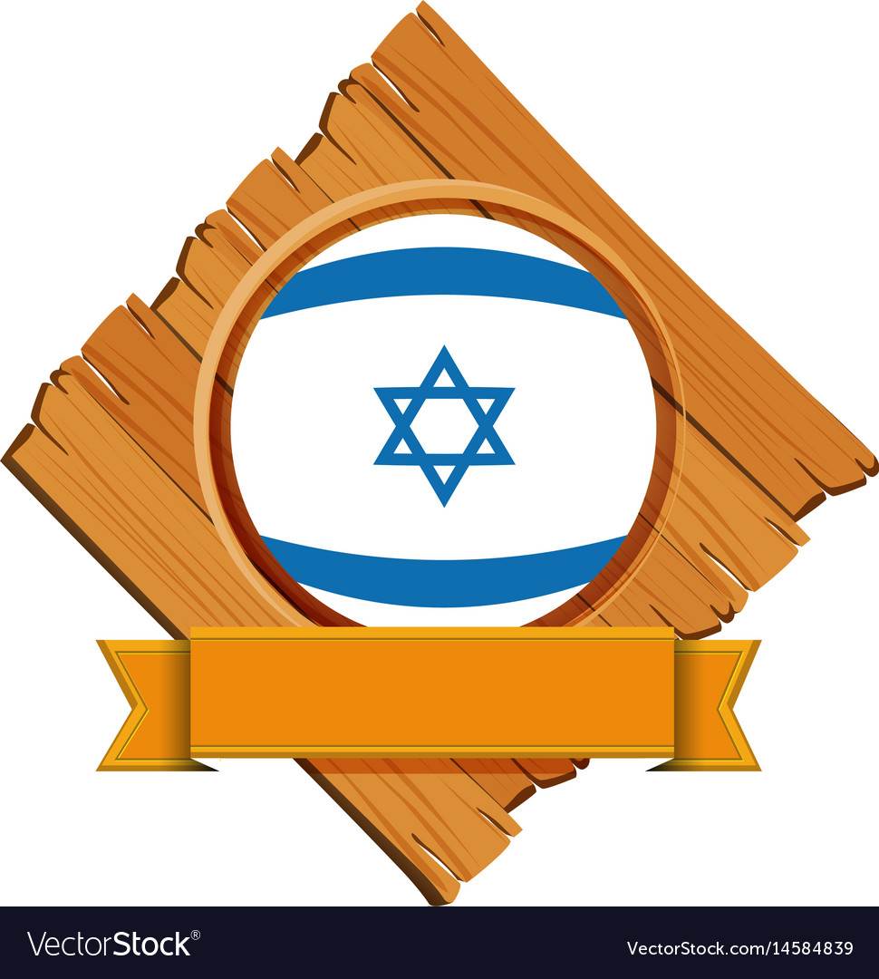 Israel flag on wooden board with banner