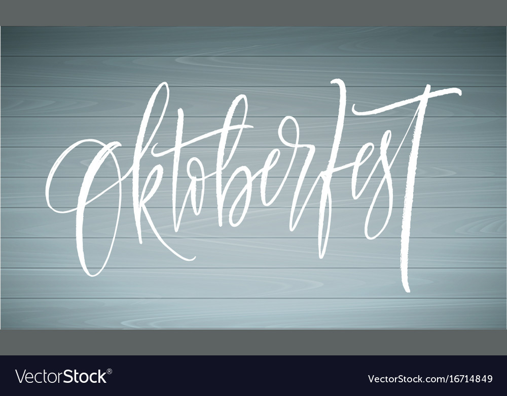 Oktoberfest in german lettering background beer vector image