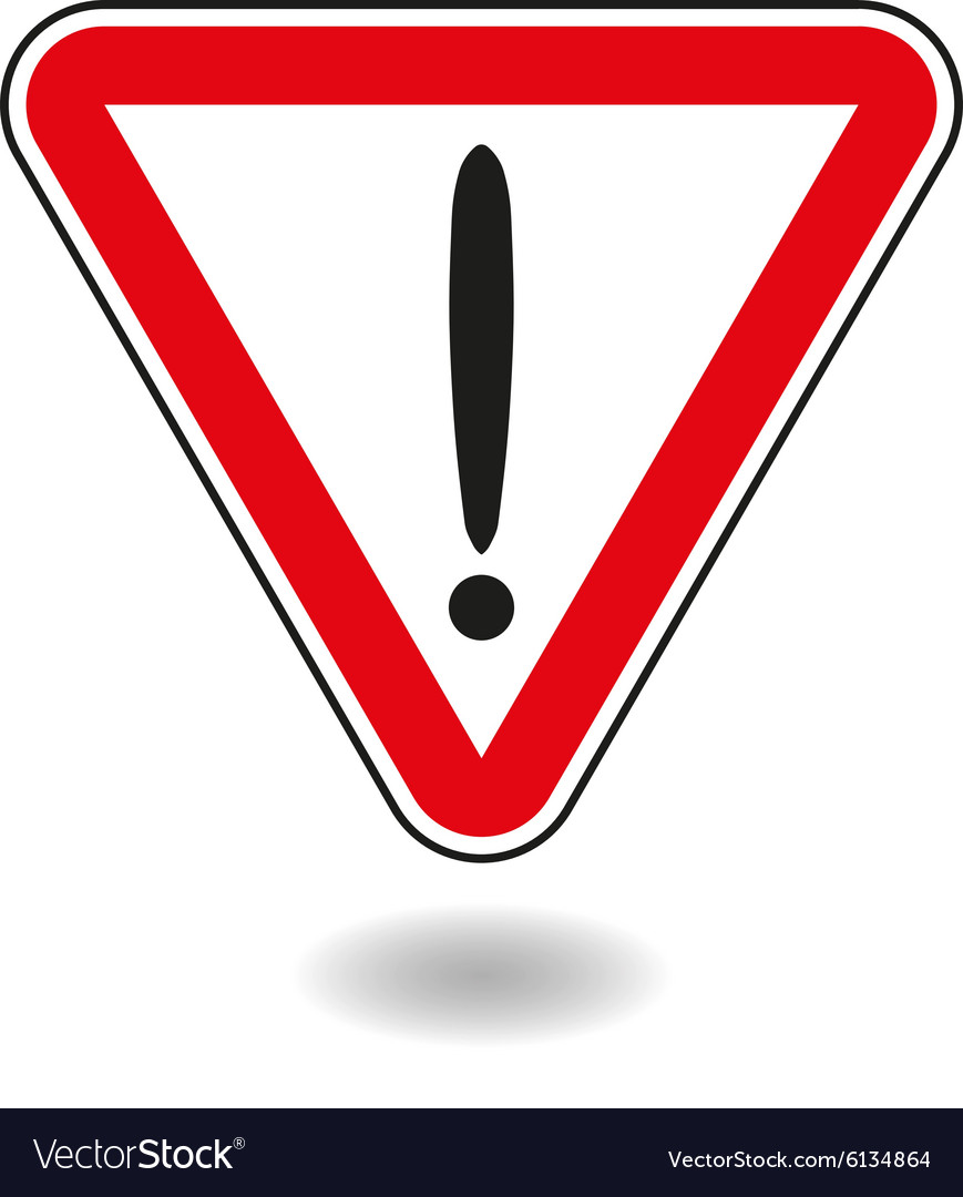 Sign exclamation mark in red triangle