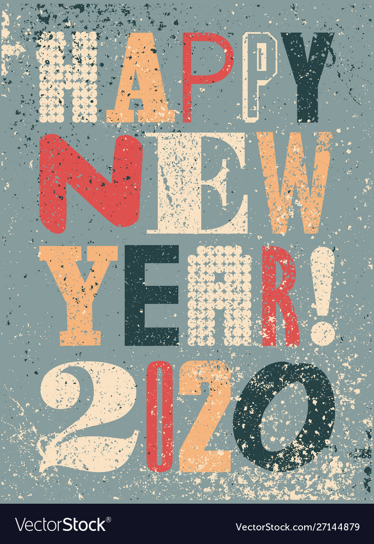 Happy new 2020 year typographic grunge poster