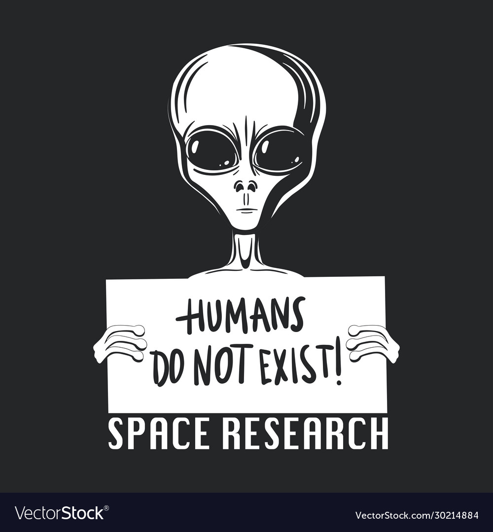 Humans do not exist extraterrestrial life